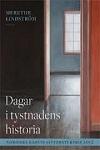 Dagar i tystnadens historia - Mereth lindström