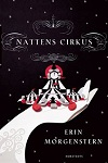 Nattens cirkus - Erin Morgenstern
