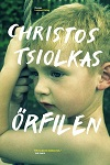 Christos Tsiolkas - Örfilen